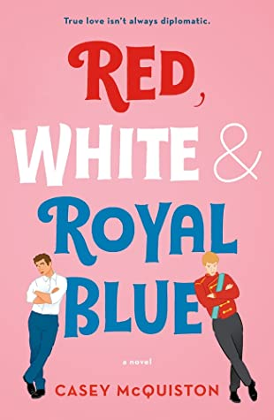 book cover for red white and royal blue
