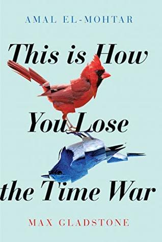 book cover for this is how youlose the time war