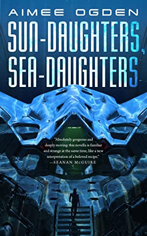 Can't-Wait Wednesday: Sun-Daughters, Sea-Daughters