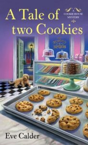 A Tale of Two Cookies by Eve Calder