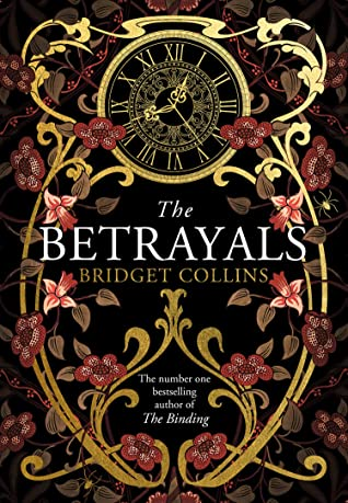 The Betrayals by Bridget Collins