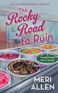 The Rocky Road to Ruin by Meri Allen