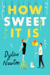 How Sweet It Is by Dylan Newtown